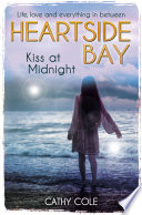 Read Online Heartside Bay 6: Kiss At Midnight For Free