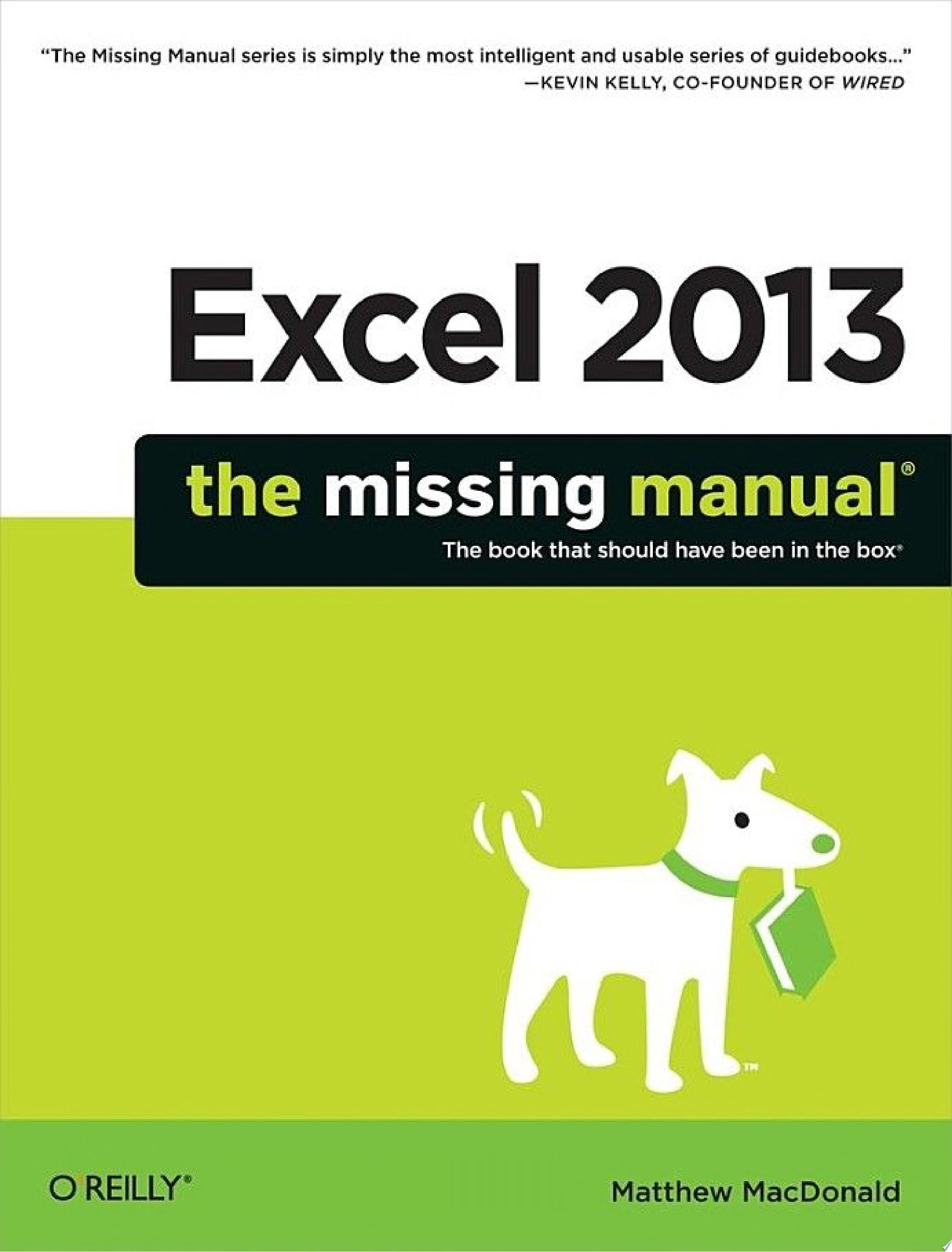 Excel 2013  The Missing Manual
