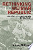 Rethinking the Weimar Republic