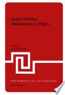 Active Defense Mechanisms in Plants