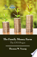 The Family Money Farm  The CFO Project Book