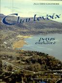 Charlevoix, pays enchanté