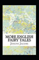 More English Fairy Tales Annotated