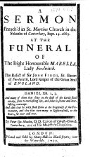 A Sermon Preach d in St  Martins Church in the Suburbs of Canterbury  Sept  14  1669  At the Funeral of     Mabella  Lady Fordwitch  The Relict of Sir John Finch     By Peter Du Moulin