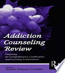 Addiction Counseling Review Book