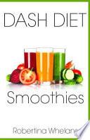 Dash Diet Smoothies