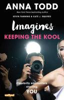 Imagines  Keeping the Kool Book