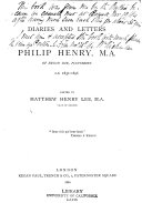 Diaries and Letters of Philip Henry  M A