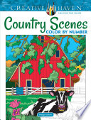 Creative Haven Country Scenes Color By Number Coloring Book PDF