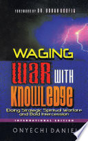Waging War with Knowledge