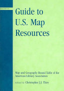 Guide To Us Map Resources Guide to U.S. Map Resources   Of the American Library Association