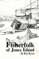 The fisherfolk of Jones Island