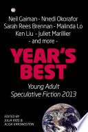 Year S Best Young Adult Speculative Fiction 2013