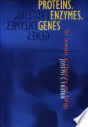 Proteins  Enzymes  Genes