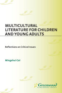 Multicultural Literature for Children and Young Adults  Reflections on Critical Issues