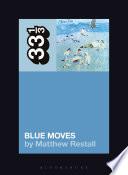 Elton John s Blue Moves