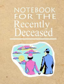 Notebook for the Recently Deceased - Retro