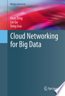 Cloud Networking for Big Data