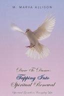 Dare to Dance  Tapping Into Spiritual Renewal