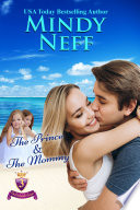 The Prince   The Mommy  Small Town Royal Romance  The Cinderella Escape Book  3