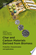 Char and Carbon Materials Derived from Biomass Book