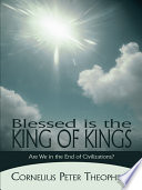Blessed Is the King of Kings