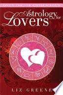 """Astrology for Lovers"" by Liz Greene"