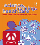Science in Nursing and Health Care