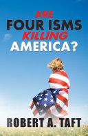 Are Four Isms Killing America? Pdf/ePub eBook