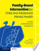 Family Based Intervention for Child and Adolescent Mental Health