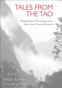 Tales from the Tao  The Wisdom of the Taoist Masters