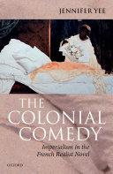 Pdf The Colonial Comedy: Imperialism in the French Realist Novel Telecharger