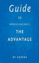 Guide to Patrick Lencioni's the Advantage