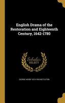 ENGLISH DRAMA OF THE RESTORATI