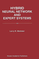 Hybrid Neural Network and Expert Systems