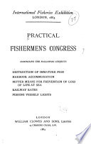 Practical Fisherman s Congress Comprising the Following Subjects