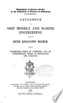 Catalogue of Ship Models and Marine Engineering in the South Kensington Museum