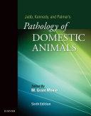 Jubb  Kennedy   Palmer s Pathology of Domestic Animals   E Book  3 Volume Set