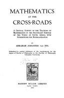 Mathematics at the Cross roads