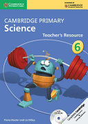 Cambridge Primary Science Stage 6 Teacher's Resource Book with CD-ROM