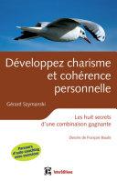 Développez charisme et cohérence personnelle - 2ème éd [Pdf/ePub] eBook