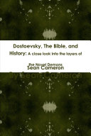 Dostoevsky, The Bible, and History: A close look into the layers of the novel Demons