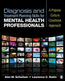 Diagnosis and Treatment Planning Skills for Mental Health Professionals