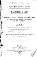 Mahomedan Law Relating to Marriage  Dower  Divorce  Legitimacy and Guardianship of Minors