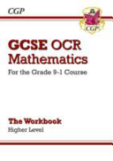 New GCSE Maths OCR Workbook: Higher - For the Grade 9-1 Course