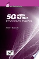 5g New Radio Beyond Mobile Broadband