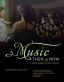 For Music Then and Now Recordings Disc