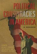 Political Conspiracies in America ebook