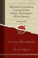 Monthly Catalogue United States Public Documents With Prices Vol 373