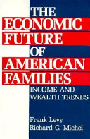 The Economic Future of American Families